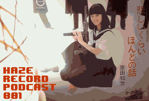 Haze Podcast 001