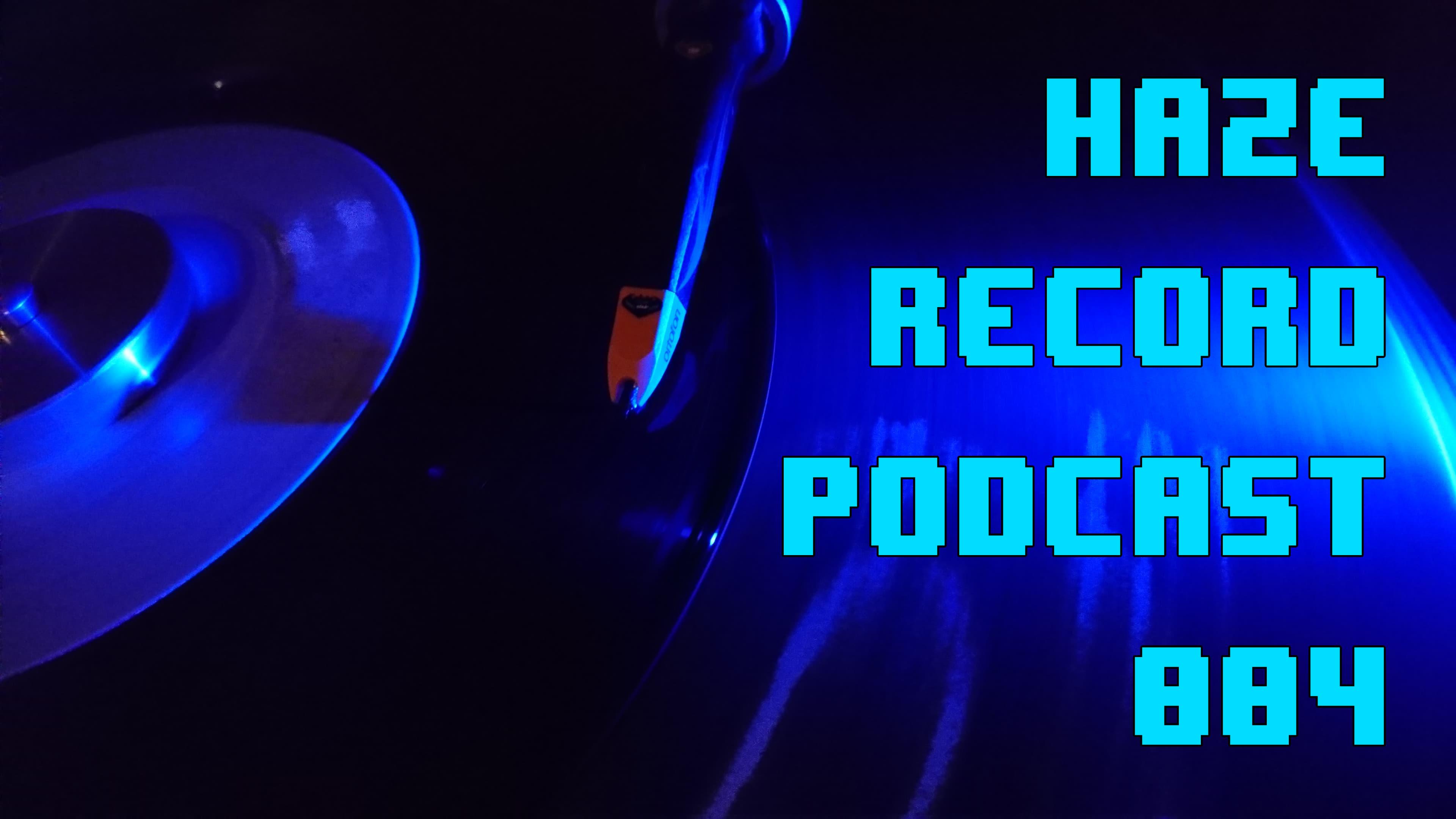 Haze Podcast 004